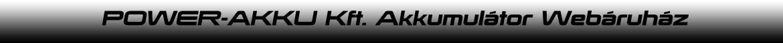 POWER-AKKU Kft. Debrecen, Eger, Autó akkumulátor bolt, Autó akkumulátor Webáruház